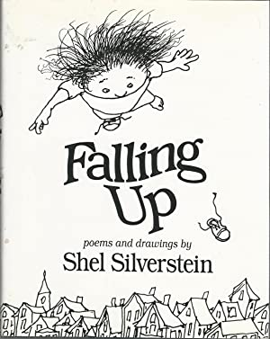 Falling Up: Poems and Drawings by Shel: Silverstein, Shel (Sheldon