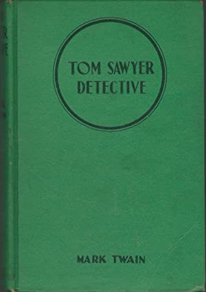 Tom Sawyer, Detective and Other Stories (Famous: Twain, Mark Pseud.)