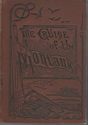 The Cruise of the Montauk to Bermuda,the West Indies and Florida: McQuade, James