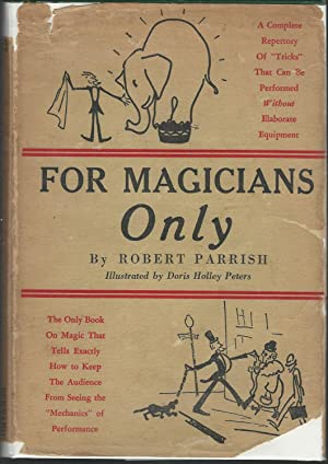 For Magicians Only: A Guide to the: Parrish, Robert