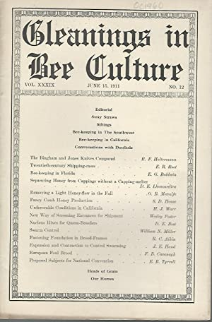 Gleanings In Bee Culture: Vol. XXXLX, No. 12: June 15, 1911: Root, E.R.( (Ernest Rob)) (Editor)