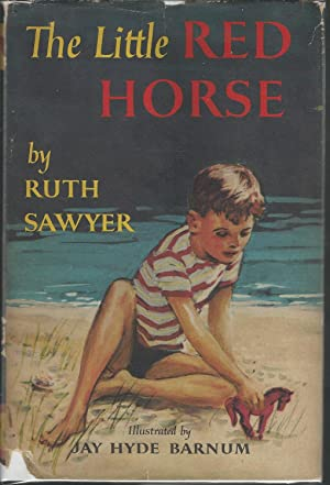 The Little Red Horse: Sawyer, Ruth