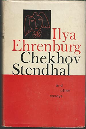 Chekhov, Stendhal and Other Essays: Ehrenburg, Ilya) Bostock,