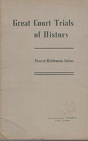 Great Court Trials of History: Haldeman-Julius, Marcet