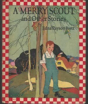 A Merry Scout and Other Stories: Brett, Edna Payson