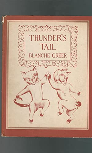 Thunder's Tail: Greer, Blanche