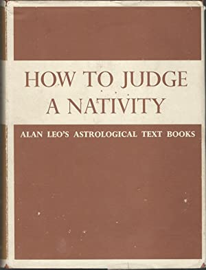 How to Judge a Nativity (Astrology for: Leo, Alan