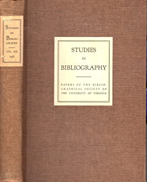 Studies in Bibliography: Papers of the Bibliographial Society of Tthe Universty of Virginia: Volume...