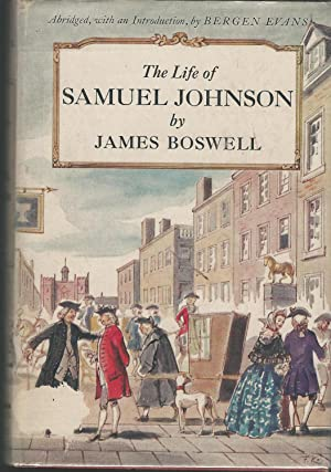 The Life of Samuel Johnson: Johnson, Samuel) Boswell,