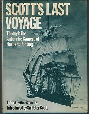 Scott's Last Voyage: Through the Antarctic Camera: Scott, R. F.