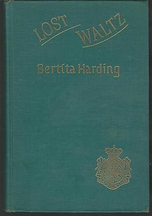 Lost Waltz: A Story of Exile: Harding, Bertita
