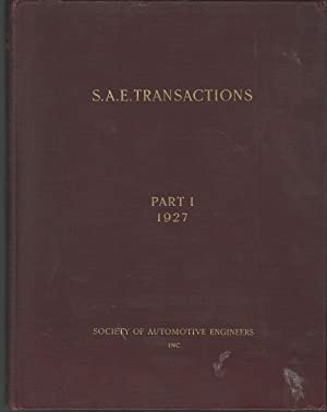 S.A.E. (Society of Automotive Engineers) Transactions: Papers Presented at Society and Section ...