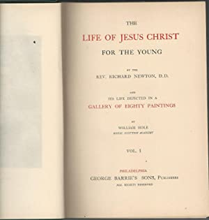 The Life of Jesus Christ for the Young (and his life depicted in a Gallery of Eighty Painting by ...