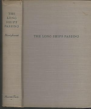 The Long Ships Passing: The Story of: Havighurst, Walter