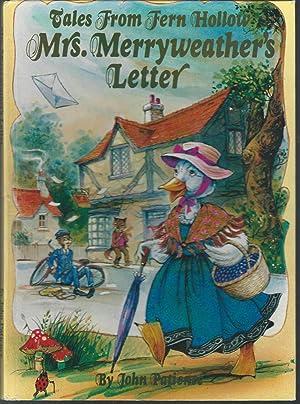 Tales From Fern Hollow: Mrs. Merryweather's Letter: Patience, John