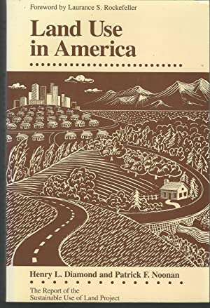 Land Use in America (Report of the: Noonan, Patrick F.)