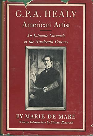 G.P.A. Healy: American Artist: An Imtimate Chronicle: Healy, G.P.A.) (George