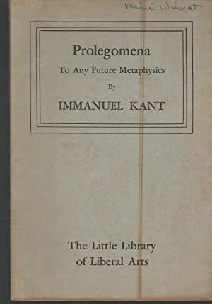 Prolegomena to Any Future Metaphysics That Will: Kant, Immanuel) Beck,