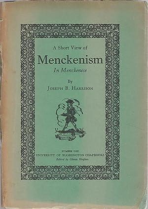 A Short View of Menckenism: In Menckenese (University of Washingtn Chapbooks, No. 1): Mencken, H.L....