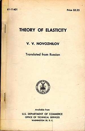 Theory of Elasticity: Novozhilov, V. V. ( Valentin Valentinovich)