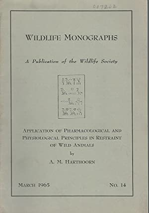 Application of Pharmacological and Physiological Principles in: Harthoorn, A. M.