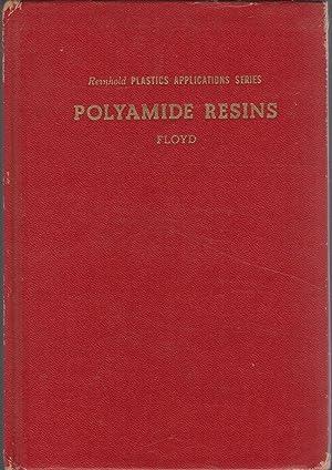 Polymide Resins (Reinhold Plastics Applicatons Series): Floyd, Donald E.