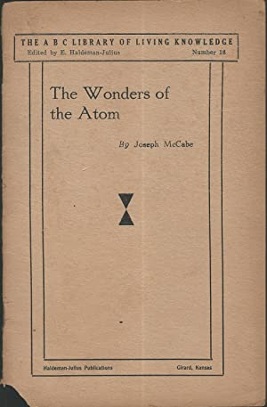The Wonders of the Atom: A Fascinating: McCabe Joseph