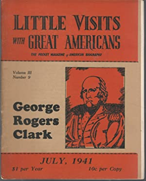 Little Visits with Great Americans: George Rogers: Clark, George Rogers)