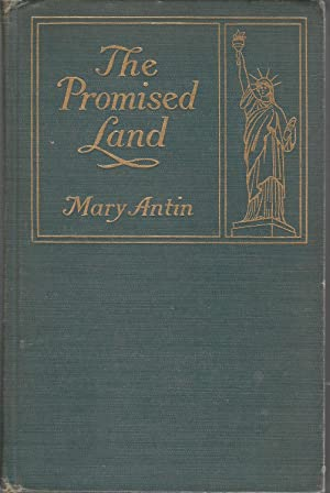 The Promised Land: Antin, Mary