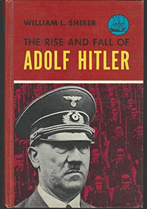 the rise and fall of adolph hitler as a dictator Finally, the magnetic personality of adolf hitler was greatly responsible for the  growth of the nazi dictatorship in germany hitler was chiefly.