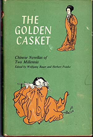 The Golden Casket: Chinese Novellas of Two: Bauer, Wolfgang &
