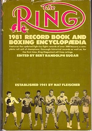 The Ring: 1981 Record Book and Boxing: Sugar, Bert Randolph