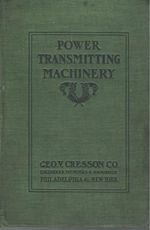 Power Transmitting Machinery: Catalogue B, Superseding All: Unknown Editor