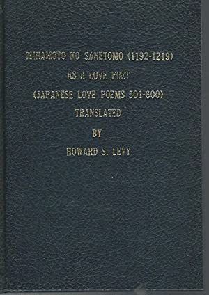 Minamoto No Sanetomo (1192-1219) as a Love Poet (Japanese Love Poems 501-600) East Asian Poetry in ...