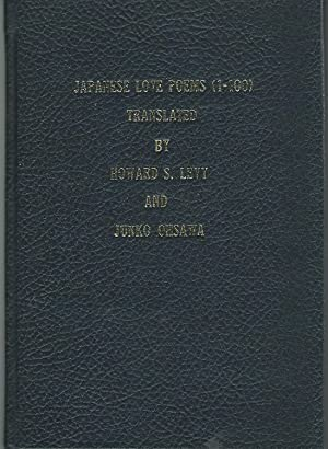 Japanese Love Poems (1-100) East Asian Poetry: Levy, Howard S.
