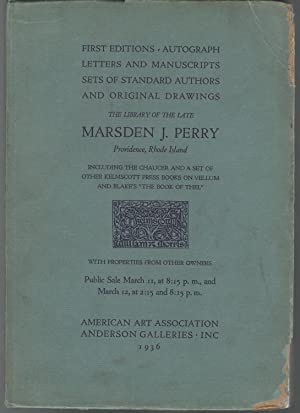 The Lbrary of the Late Marsden J. Perry, Providence, Rhode Island,: Sold by order of Marion Lincoln...