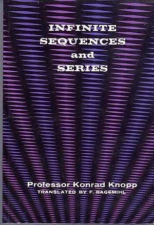 Infinite Sequences and Series: Knopp, Konrad) Bagemihl,