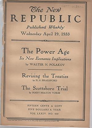 The New Republic, Volume LXXIV, No. 959: April 19, 1933: Blevin, Bruce (editor)