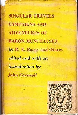 The Singular Adventures of Baron Munchausen: Raspe, Rudolph et