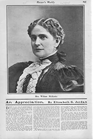 "ENGRAVING: ""An Appreciation (Mrs. William McKinley)"".story & photo from Harper's..."