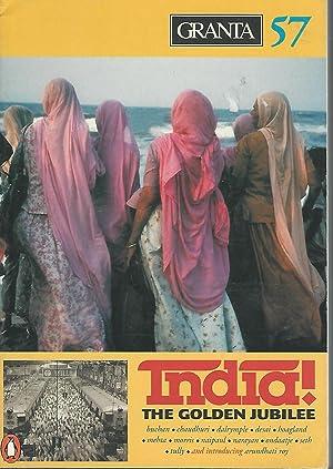 Granta 57: Spring, 1997: India! The Golden Jubilee: Jack, Ian (Editor)