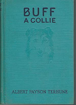 Buff: A Collie and Other Dog Stories: Terhune, Albert Payson