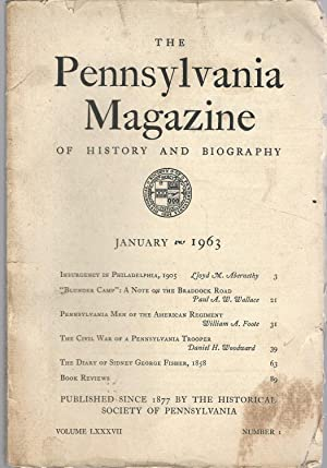 The Pennsylvania Magazine of History and Biography, Volume LXXXVII, No. 1, January, 1963: ...