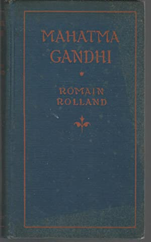 Mahatma Gandhi: The Man Who Became One: Gandhi, Mahatma K.