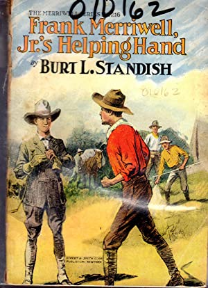 Frank Merriwell, Jr.'s Helping Hand; or, Fair Play and No Favors (#216 in series): Standish, ...