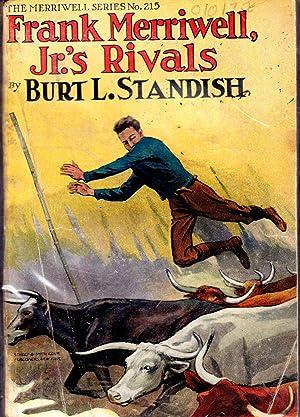 Frank Merriwell, Jr.'s Rivals;or, Team-Work (#215 in series): Standish, Burt L Pseud.) Patten, ...