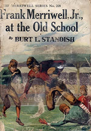 Frank Merriwell, Jr. At the Old School; or, Fardale Forever (#228 in series): Standish, Burt L ...