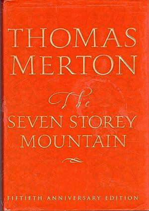The Seven Storey Mountain (Fiftieth Anniversary Edition): Merton, Thomas