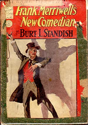 Frank Merriwell's New Comedian; or, The Rise of a Star (#40 in series): Standish, Burt L Pseud...