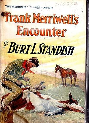 Frank Merriwell's Encounter; or, Fair Play (#99 in series): Standish, Burt L Pseud.) Patten, ...